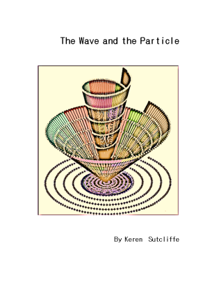 Cover of the Wave and the Particle
